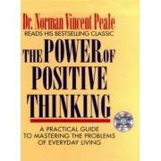 The Power of Positive Thinking: A Practical Guide to Mastering the Problems of Everyday Living by DR. NORMAN VINCENT PEALE