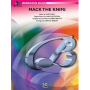 Mack the Knife (from the Threepenny Opera) by Kurt Weill