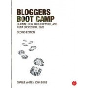 Bloggers Boot Camp by Charlie White