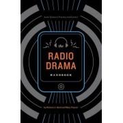 The Radio Drama Handbook by Mary Traynor