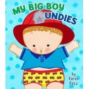 My Big Boy Undies by Karen Katz
