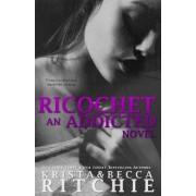 Ricochet by Krista Ritchie