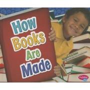 How Books Are Made by Martha E H Rustad