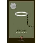 Resurrection Blues by Arthur Miller