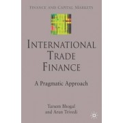International Trade Finance by Tarsem Singh Bhogal
