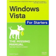 Windows Vista For Starters: The Missing Manual