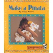 Little Celebrations, Make a Pinata, 6 Pack, Emergent, Stage 1a by Celebration Press