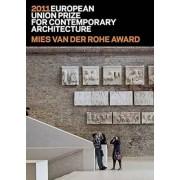 Mies Van Der Rohe Award 2011 by Fundacio Mies Van Der Rohe