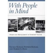 With People in Mind by Rachel Kaplan