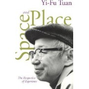 Space and Place by Yi-Fu Tuan
