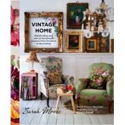 Vintage Home by Sarah Moore