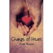 Change of Heart by Shari Maurer