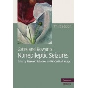 Gates and Rowan's Nonepileptic Seizures with DVD-ROM by Steven C. Schachter