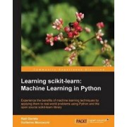 Learning Scikit-Learn: Machine Learning in Python by Raul Garreta
