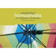 Undoing Homophobia in Primary Schools by No Outsiders Project Team