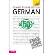 50 Ways to Improve Your German: Teach Yourself by Sieglinde Klovekorn-Ward