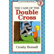 The Case of the Double Cross by Crosby Bonsall