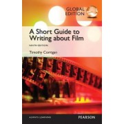 Short Guide to Writing About Film by Timothy Corrigan