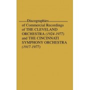 Discographies of Commercial Recordings of the Cleveland Orchestra by Frederick P. Fellers