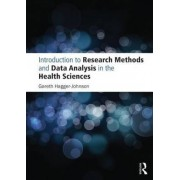 Introduction to Research Methods and Data Analysis in the Health Sciences by Gareth Hagger-johnson