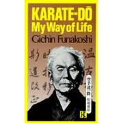 Karate-Do: My Way of Life