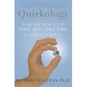 Quirkology by Professor Richard Wiseman