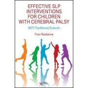 Effective SLP Interventions for Children with Cerebral Palsy by Fran Redstone