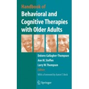 Handbook of Behavioral and Cognitive Therapies with Older Adults by Dolores Gallagher-Thompson