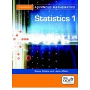 Statistics 1 for OCR by Steve Dobbs