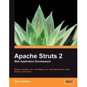Apache Struts 2 Web Application Development by Dave Newton