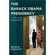 The Barack Obama Presidency by John Davis