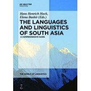The Languages and Linguistics of South Asia by Hans Henrich Hock