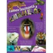 Lumea fascinanta a animalelor.