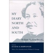 My Diary by Sir William Howard Russell