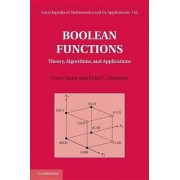 Boolean Functions: Volume 1, Theory and Algorithms by Yves Crama