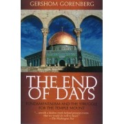 End of Days by Gershom Gorenberg