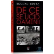 De ce se ucid oamenii - Bogdan Ficeac