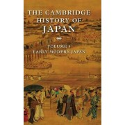 The Cambridge History of Japan: Early Modern Japan v.4 by John Whitney Hall