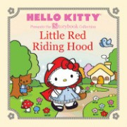 Hello Kitty Presents the Storybook Collection: Little Red Riding Hood