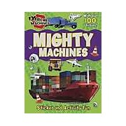Mighty Machines : Press-out Sticker and Activity Book
