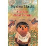 The Girl from Chimel by Rigoberta Menchu