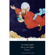 The Arabian Nights: Tales of 1,001 Nights: Volume 2 by Robert Irwin