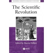 The Scientific Revolution by Marcus Hellyer