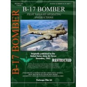 B-17 Bomber Pilot's Flight Operating Manual by Periscope Film Com