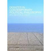Debates in Contemporary Political Philosophy by Derek Matravers