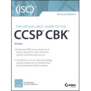 The Official (ISC)2 Guide to the CCSP CBK by Adam Gordon
