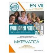 Evaluarea nationala 2018. Matematica - Clasa 8 - Gheorghe Iurea Dorel Luchian