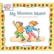 My Manners Matter by Pat Thomas CMI