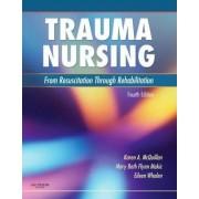 Trauma Nursing by Karen A. McQuillan