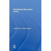 Globalizing Education Policy by Bob Lingard